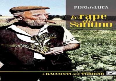 Libri. Appuntamento al Grand Hotel di Lecce con ''Le rape di Santino'' di Pino De Luca