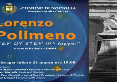 Lorenzo Polimeno. Mostra Antologica ''Step by step'' – 3^ tappa: Lecce