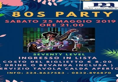 L'80s Party Sabato 25 Maggio al Lido Mancarella di San Cataldo